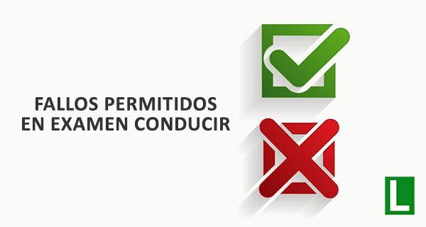 errores o fallos permitidos en el permiso de conducir, prueba teórica y parte práctica