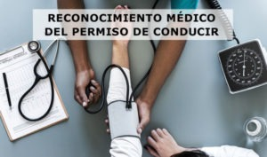 reconocimiento médico del carnet de conducir
